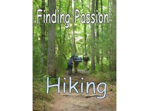 Finding Passion-hiking